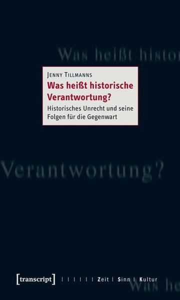 Was heißt historische Verantwortung? - Coverbild