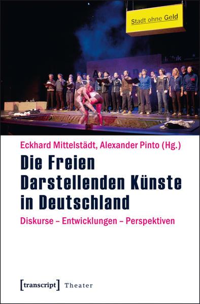 Die Freien Darstellenden Künste in Deutschland - Coverbild