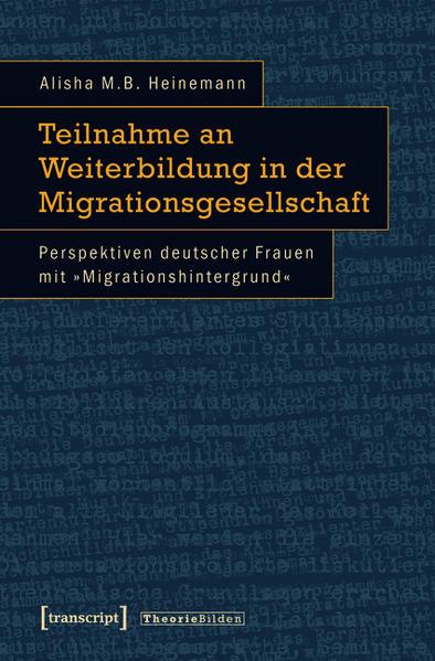 Teilnahme an Weiterbildung in der Migrationsgesellschaft - Coverbild