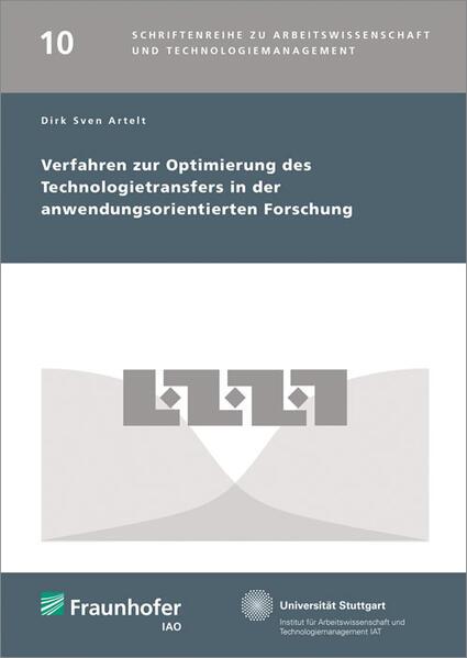 Verfahren zur Optimierung des Technologietransfers in der anwendungsorientierten Forschung. - Coverbild