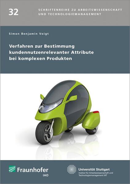 Verfahren zur Bestimmung kundennutzenrelevanter Attribute bei komplexen Produkten. - Coverbild