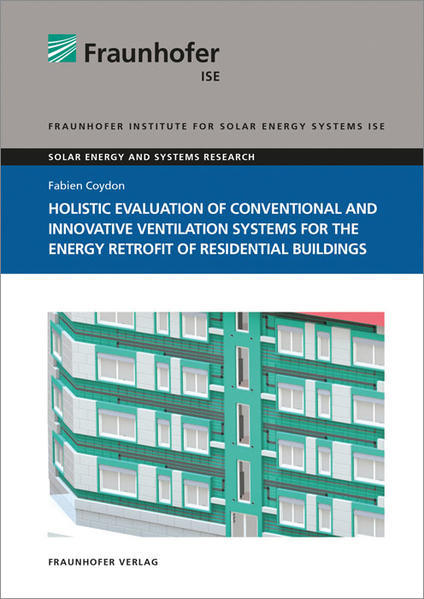 Holistic evaluation of conventional and innovative ventilation systems for the energy retrofit of residential buildings. - Coverbild