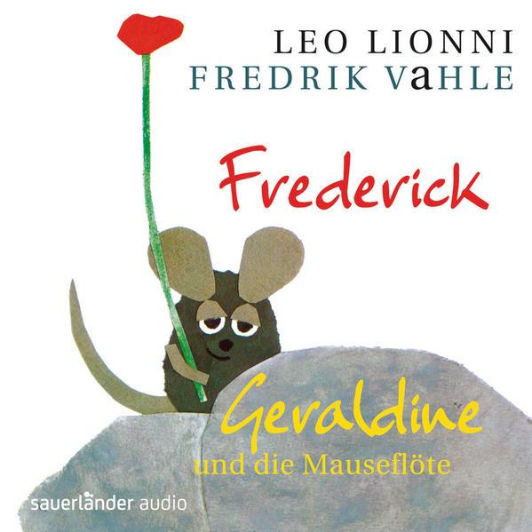 Frederick/Geraldine und die Mauseflöte - Coverbild