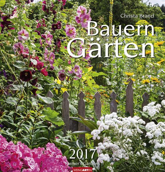 Kostenloser Download Bauerngärten - Kalender 2017 Epub