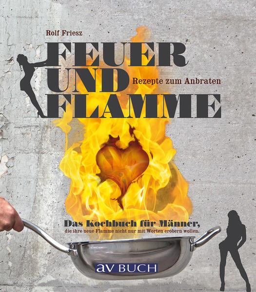 Feuer und Flamme - Coverbild