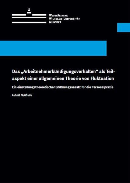 """Das """"Arbeitnehmerkündigungsverhalten"""" als Teilaspekt einer allgemeinen Theorie von Fluktuation - Coverbild"""