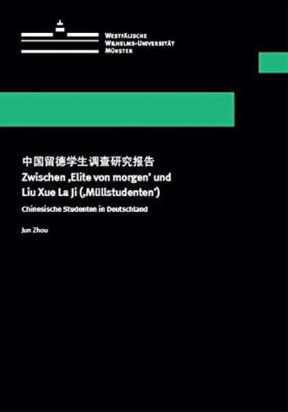 Zwischen 'Elite von morgen' und Liu Xue La Ji ('Müllstudenten') - Coverbild