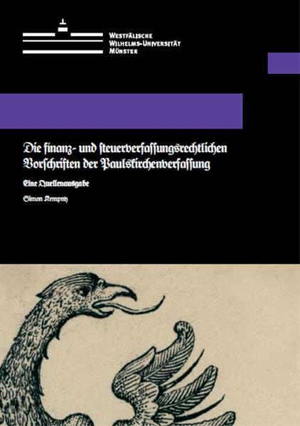 Die finanz- und steuerverfassungsrechtlichen Vorschriften der Paulskirchenverfassung - Coverbild