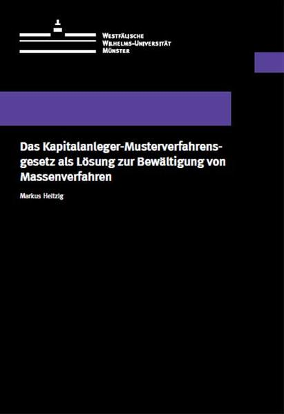 Das Kapitalanleger-Musterverfahrensgesetz als Lösung zur Bewältigung von Massenverfahren - Coverbild