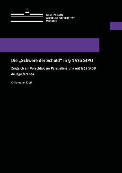 """Die """"Schwere der Schuld"""" in § 153a StPO - Coverbild"""