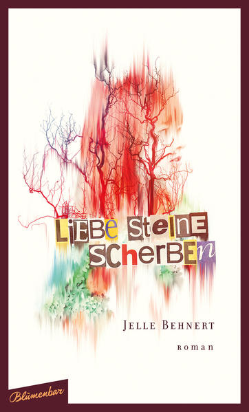 Liebe Steine Scherben - Coverbild