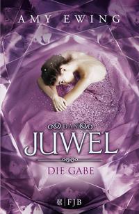 Das Juwel - Die Gabe Cover