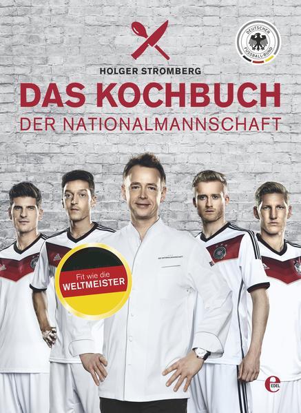 Das Kochbuch der Nationalmannschaft - Coverbild