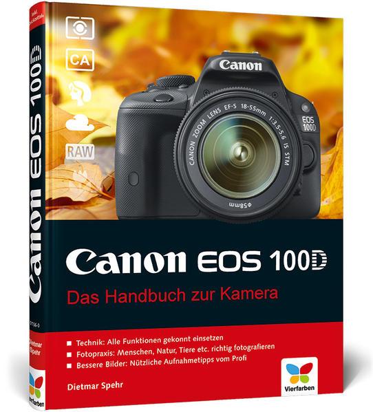 Canon EOS 100D von Dietmar Spehr PDF ePub 978-3842101067