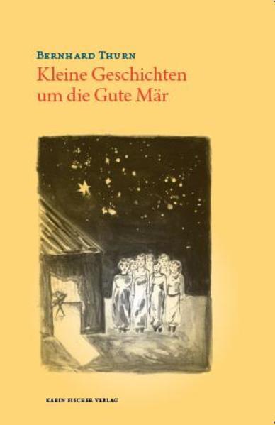 Kleine Geschichten um die Gute Mär - Coverbild