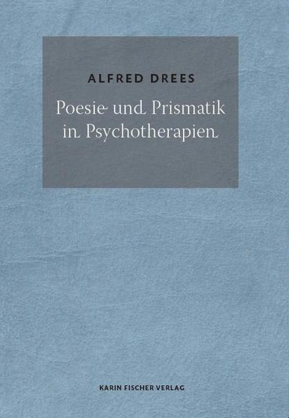 Poesie und Prismatik in Psychotherapien - Coverbild