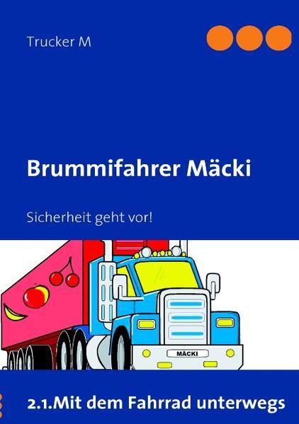 Brummifahrer Mäcki-Sicherheit geht vor! - Coverbild