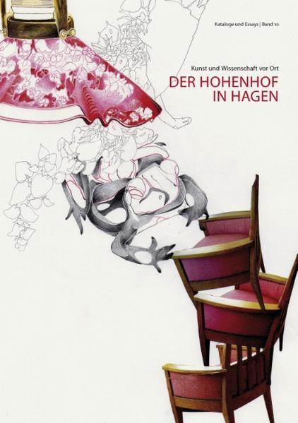 Kunst und Wissenschaft vor Ort: Der Hohenhof  in Hagen - Coverbild
