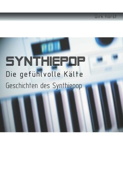 Synthiepop - Die gefühlvolle Kälte - Coverbild