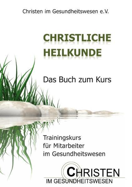 Christliche Heilkunde - Coverbild