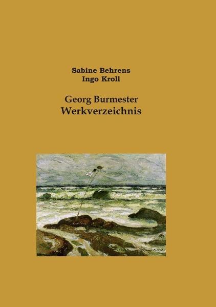 Georg Burmester Werkverzeichnis - Coverbild