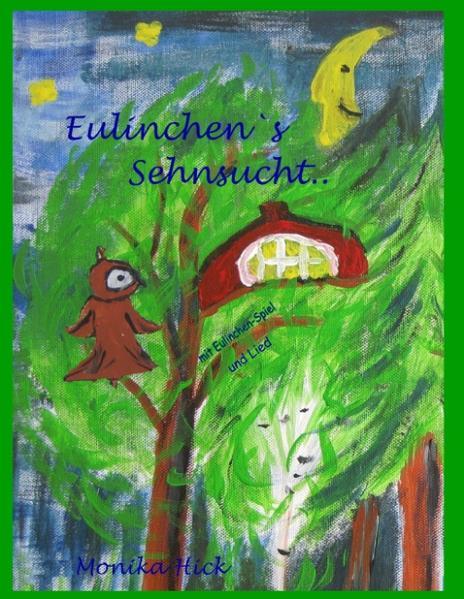 Eulinchen's Sehnsucht .. - Coverbild