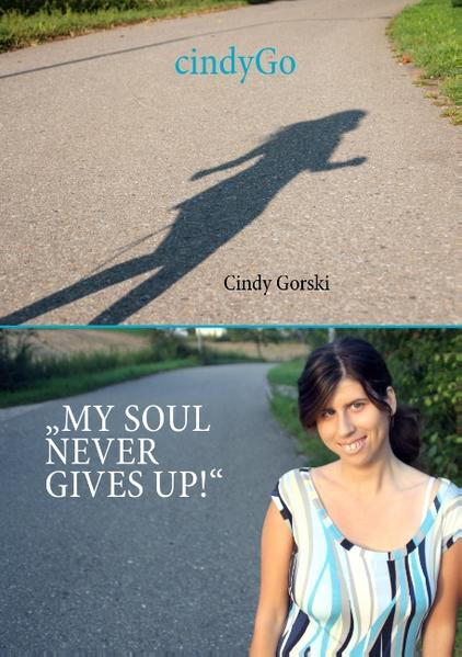 CindyGo - My soul never gives up! - Coverbild