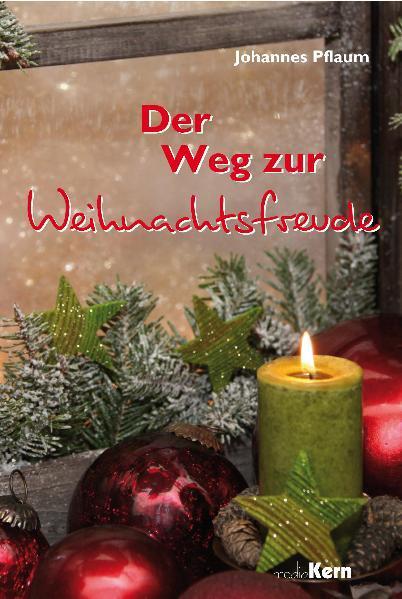 Der Weg zur Weihnachtsfreude - Coverbild