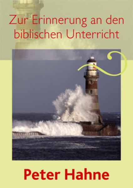 Zur Erinnerung an den biblischen Unterricht - Coverbild