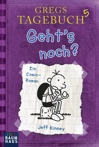 Gregs Tagebuch 5 - Geht's noch? Cover
