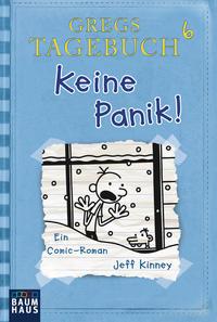 Gregs Tagebuch 6 - Keine Panik! Cover