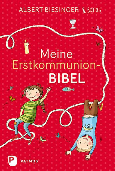 Kostenloser Download Meine Erstkommunionbibel PDF