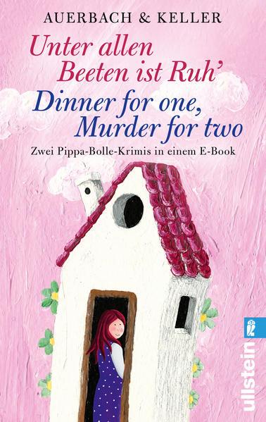Unter allen Beeten ist Ruh / Dinner for one, Murder for two - Coverbild