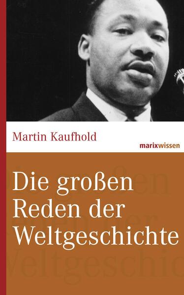 Die großen Reden der Weltgeschichte - Coverbild