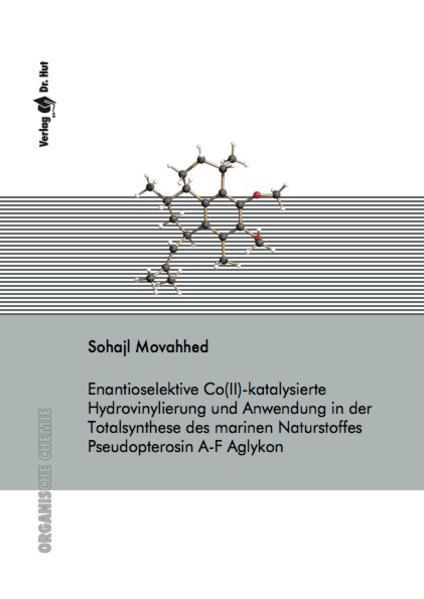 Enantioselektive Co(II)-katalysierte Hydrovinylierung und Anwendung in der Totalsynthese des marinen Naturstoffes Pseudopterosin A-F Aglykon - Coverbild