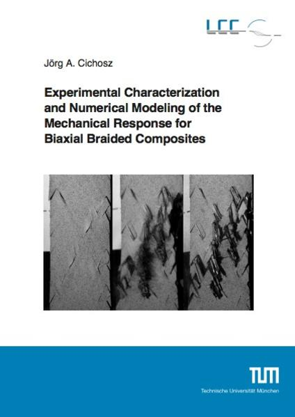 Experimental Characterization and Numerical Modeling of the Mechanical Response for Biaxial Braided Composites - Coverbild
