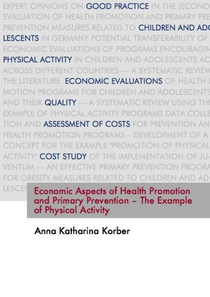 Economic aspects of health promotion and primary prevention – the example of physical activity - Coverbild