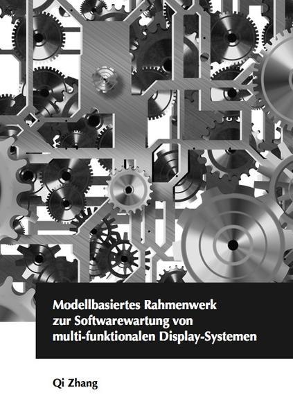Modellbasiertes Rahmenwerk zur Softwarewartung von multi-funktionalen Display-Systemen - Coverbild