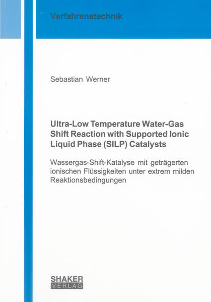 Ultra-Low Temperature Water-Gas Shift Reaction with Supported Ionic Liquid Phase (SILP) Catalysts - Coverbild
