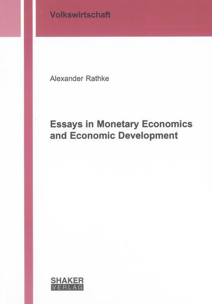 Essays in Monetary Economics and Economic Development - Coverbild