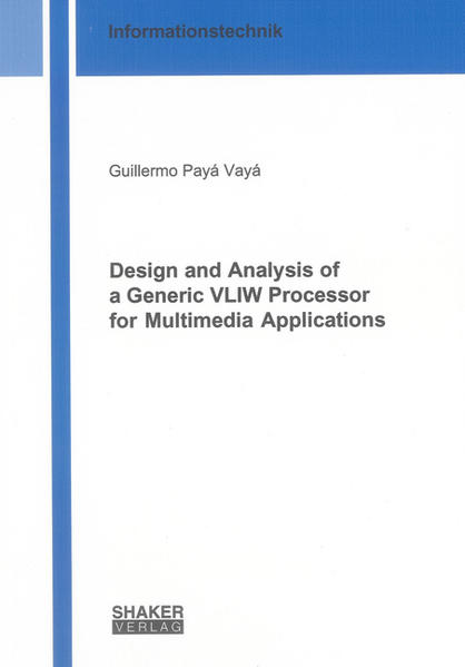 Design and Analysis of a Generic VLIW Processor for Multimedia Applications - Coverbild
