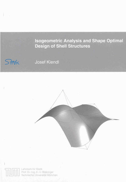 Isogeometric Analysis and Shape Optimal Design of Shell Structures - Coverbild
