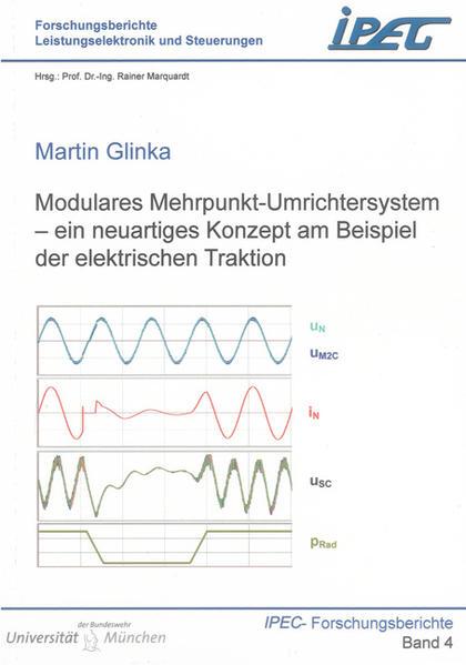 Modulares Mehrpunkt-Umrichtersystem – ein neuartiges Konzept am Beispiel der elektrischen Traktion - Coverbild