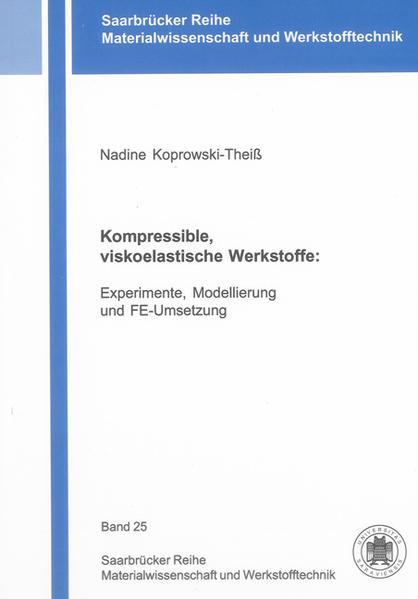 Kompressible, viskoelastische Werkstoffe: - Coverbild