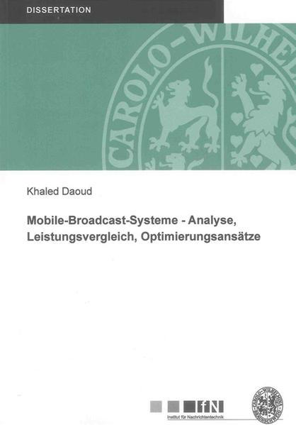Mobile-Broadcast-Systeme - Analyse, Leistungsvergleich, Optimierungsansätze - Coverbild