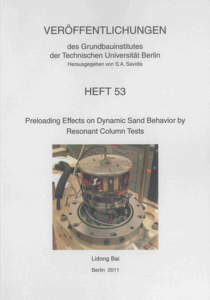 Preloading Effects on Dynamic Sand Behavior by Resonant Column Tests - Coverbild