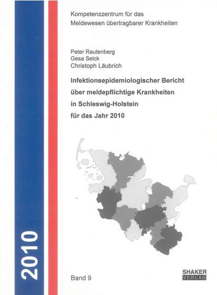 Infektionsepidemiologischer Bericht über meldepflichtige Krankheiten in Schleswig-Holstein für das Jahr 2010 - Coverbild