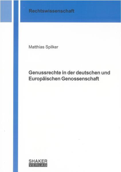 Genussrechte in der deutschen und Europäischen Genossenschaft - Coverbild