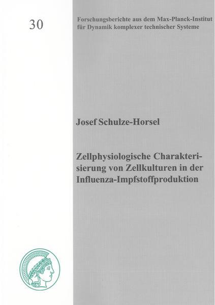Zellphysiologische Charakterisierung von Zellkulturen in der Influenza-Impfstoffproduktion - Coverbild
