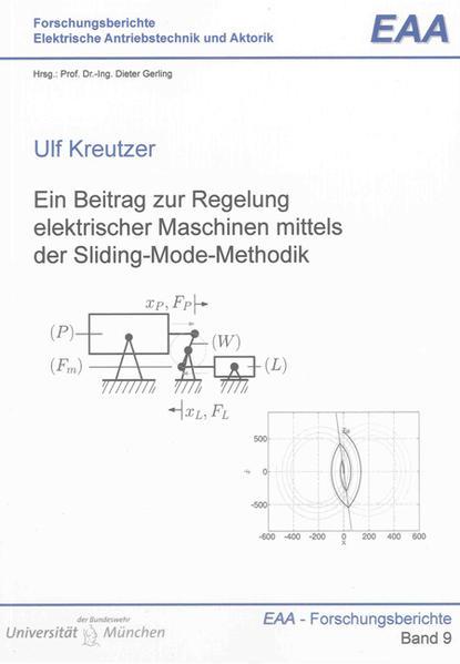 Ein Beitrag zur Regelung elektrischer Maschinen mittels der Sliding-Mode-Methodik - Coverbild
